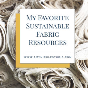 My Favorite Sustainable Fabric Resources